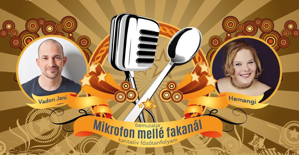 Mikrofon mellé fakanál – karitatív főzőtanfolyam