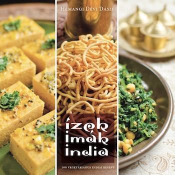 Ízek, imák, India – lapozz bele az új könyvembe